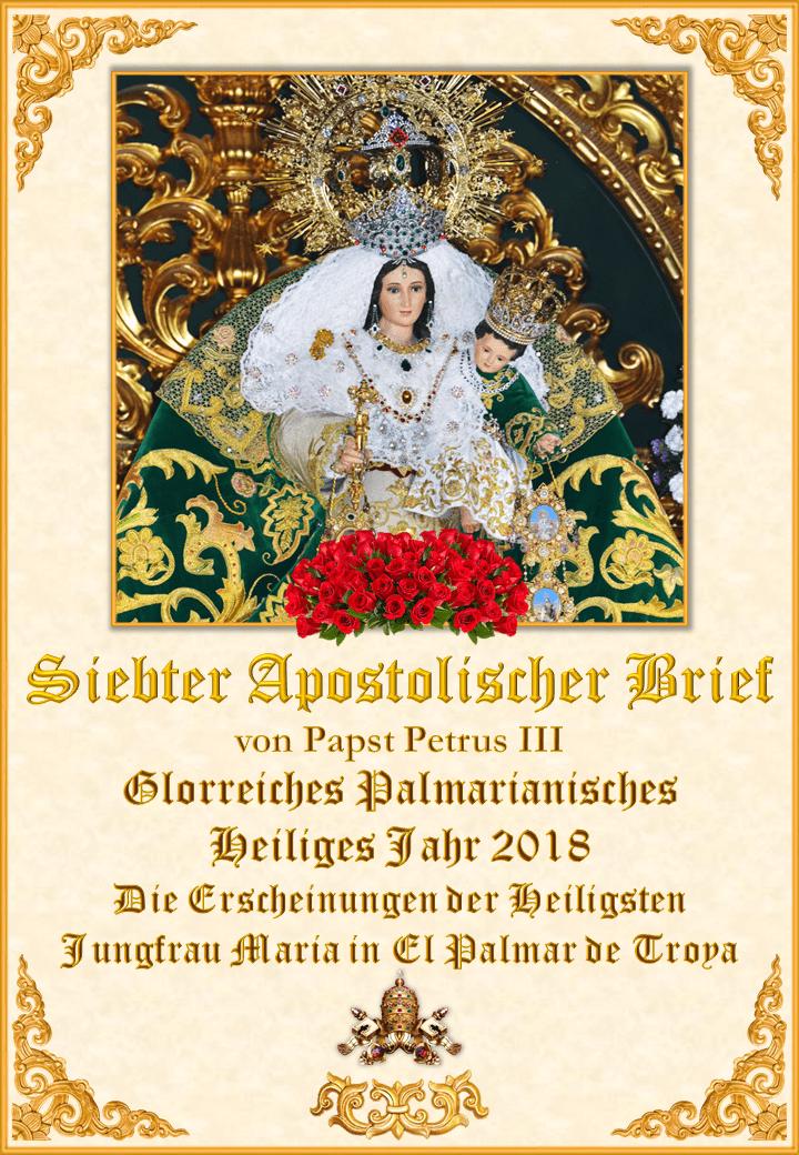 """<a href=""""https://www.palmarianischekirche.org/wp-content/uploads/2018/11/Séptima-Carta-Apostólica-de-Pedro-III-alemán.pdf"""" title=""""Der siebte Apostoliche Brief von Papst Petrus III.""""><i>Der siebte Apostoliche Brief von Papst Petrus III.<br><br>Mehr</i></a>"""